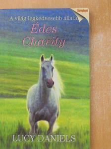 Lucy Daniels - Édes Charity [antikvár]