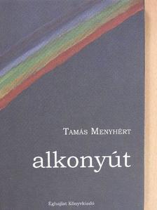 Tamás Menyhért - Alkonyút [antikvár]