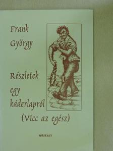 Frank György - Részletek egy káderlapról [antikvár]