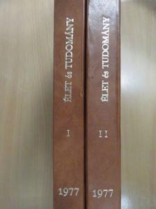 Dr. Bacsó József - Élet és Tudomány 1977. január-december I-II. [antikvár]