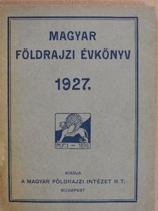Dr. Fodor Ferenc - Magyar földrajzi évkönyv az 1927. évre [antikvár]