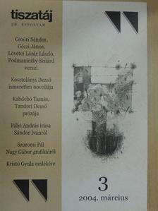 Almási Tibor - Tiszatáj 2004. március [antikvár]