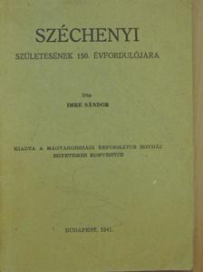 Imre Sándor - Széchenyi születésének 150. évfordulójára [antikvár]