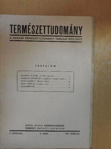 Buzágh Aladár - Természettudomány 1947. március [antikvár]