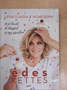 Liptai Claudia - Édes kettes [antikvár]