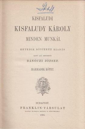KISFALUDY KÁROLY - Kisfaludy Károly minden munkái III. [antikvár]