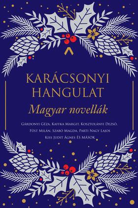 Simkó György szerk. - Karácsonyi hangulat - Magyar novellák