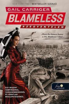 Gail Carriger - Blameless - Szégyentelen - KEMÉNY BORÍTÓS