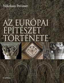 PEVSNER, NIKOLAUS - Az európai építészet története