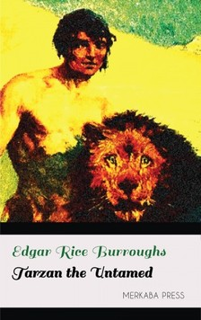 Edgar Rice Burroughs - Tarzan the Untamed [eKönyv: epub, mobi]