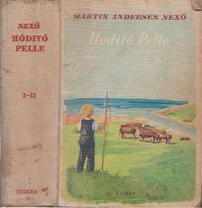 Nexö, Martin Andersen - Hódító Pelle [antikvár]