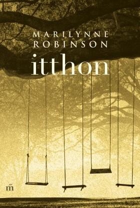 Marilynne Robinson - Itthon [eKönyv: epub, mobi]