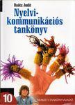 Raátz Judit - Nyelvi kommunikációs tankönyv 10. [antikvár]