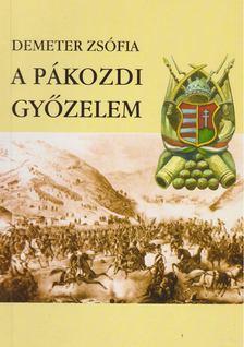 Demeter Zsófia - A pákozdi győzelem [antikvár]