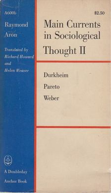 Raymond Aron - Main Currents in Sociological Thought II. [antikvár]