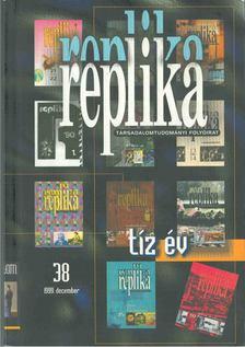 Hadas Miklós - Replika 1999 december 38. szám [antikvár]