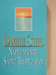 Danielle Steel - Naplemente Saint Tropez-ban [antikvár]