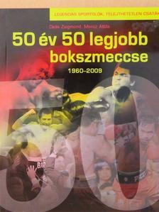 Deák Zsigmond - 50 év 50 legjobb bokszmeccse 1960-2009 [antikvár]
