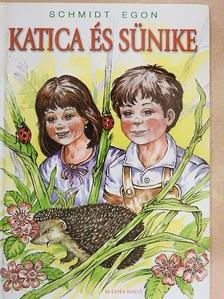 Schmidt Egon - Katica és sünike [antikvár]