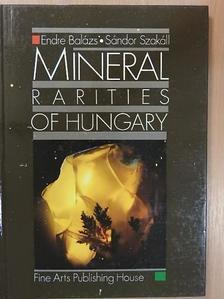 Balázs Endre - Mineral Rarities of Hungary [antikvár]