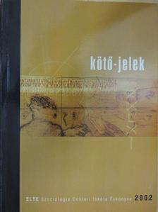 Bartha Eszter - Kötő-jelek 2002 [antikvár]