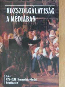 Angelusz Róbert - Közszolgálatiság a médiában [antikvár]