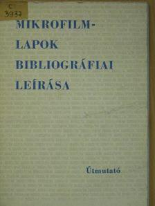 Tremkóné Meszleny Mária - Mikrofilmlapok bibliográfiai leírása [antikvár]