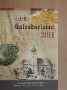 Sík Sándor - Görögkatolikus Szemle Kalendáriuma 2014 [antikvár]