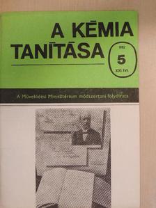 Dr. Bóna Ervin - A kémia tanítása 1982/5. [antikvár]