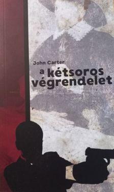 John Carter - a kétsoros végrendelet