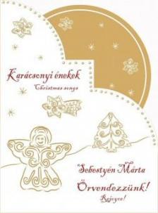 Sebestyén Márta - Örvendezzünk! - Karácsonyi énekek - Sebestyén Márta - CD
