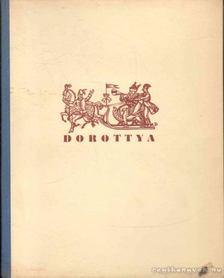 Csokonai Vitéz Mihály - Dorottya vagy is a dámák diadalma a farsangon [antikvár]