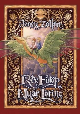 Haránt Artúr Jeney Zoltán - - Rév Fülöp és Nyár Lőrinc [eKönyv: epub, mobi]