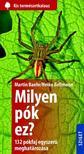 Heiko Bellmann - Milyen pók ez? 132 pók egyszerű meghatározása