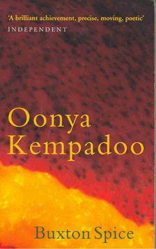 KEMPADOO, OONYA - Buxton Spice [antikvár]