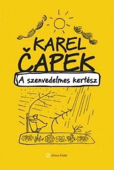 Karel Eapek - A szenvedelmes kertész [eKönyv: epub, mobi]