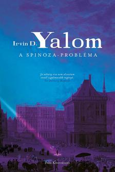 IRVIN YALOM - A Spinoza-probléma