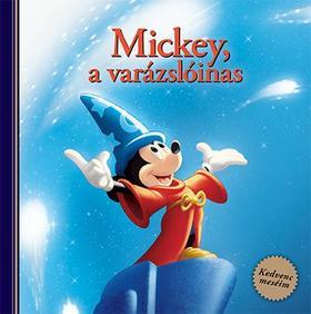 Disney - Mickey, a varázslóinas - Kedvenc meséim