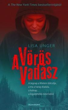 Lisa Unger - A vörös vadász [eKönyv: epub, mobi]