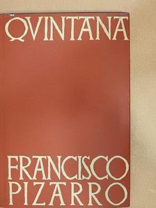 Manuel José Quintana - Francisco Pizarro [antikvár]