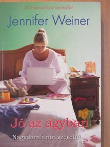 Jennifer Weiner - Jó az ágyban [antikvár]