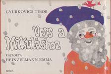 Gyurkovics Tibor - Vers a Mikuláshoz [antikvár]