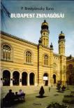 P. Brestyánszky Ilona - Budapest zsinagógái
