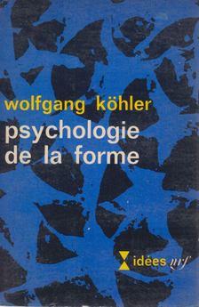 Wolfgang Köhler - Psychologie de la forme [antikvár]