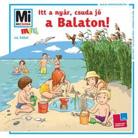 Mán-Várhegyi Réka - Itt a nyár, csuda jó, a Balaton!