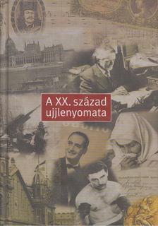 Gerő András - A XX. század ujjlenyomata [antikvár]