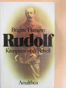 Brigitte Hamann - Rudolf [antikvár]
