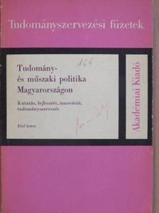 Bozsó Ernő - Tudomány- és műszaki politika Magyarországon I. [antikvár]