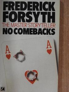 Frederick Forsyth - No comebacks [antikvár]