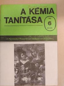Dr. Bóna Ervin - A kémia tanítása 1982/6. [antikvár]